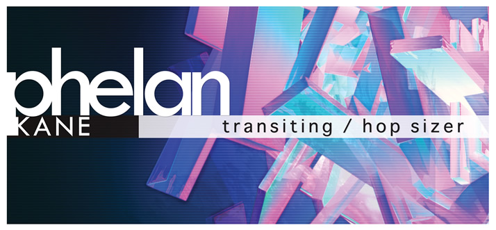 Phelan Kane - Transiting / Hop Sizer